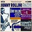 Four Classic Albums: Sonny Rollins Plus 4 / Sonny Rollins Volume 1 / Sonny Rollins Volume 2 / Saxophone Colossus