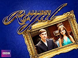 Almost Royal, Season 1 [HD]
