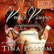 Venice Vampyr: Venice Vampyr, Book 1 | Tina Folsom