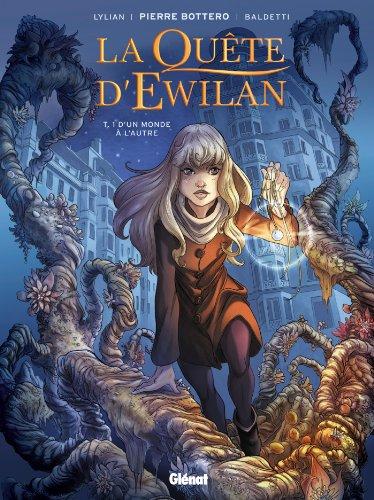 La Quête d'Ewilan T01 : D'un monde à l'autre