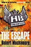The Escape (Henderson's Boys) (0340956488) by Muchamore, Robert