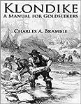 Klondike: A Manual for Goldseekers