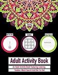 Adult Activity Book: An Adult Activit...