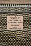 img - for Islamic Art and Architecture: The System of Geometric Design book / textbook / text book