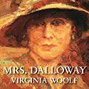 Mrs. Dalloway Audiobook by Virginia Woolf Narrated by Phyllida Law