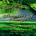 Glimmers of Change: Bregdan Chronicle, Book 7 | Ginny Dye