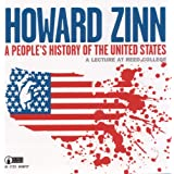 A People's History of the United States: A Lecture at Reed Collegeby Howard Zinn