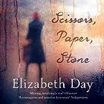 Scissors, Paper, Stone | Elizabeth Day
