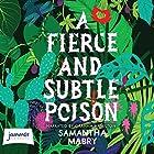 A Fierce and Subtle Poison Hörbuch von Samantha Mabry Gesprochen von: Graham Hamilton