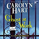 Ghost at Work: Bailey Ruth Mysteries #1 Audiobook by Carolyn Hart Narrated by Ann Marie Lee