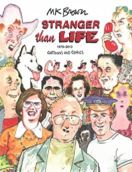 Stranger Than Life: Cartoons and Comics