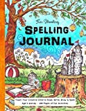 img - for Fun-Schooling Spelling Journal - Ages 5 and Up: Teach Your Child to Read, Write and Spell (Homeschooling for Beginners) (Volume 3) book / textbook / text book