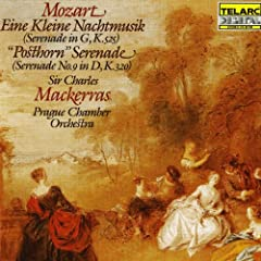 Mozart: Eine kleine Nachtmusik & Posthorn Serenade