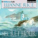 The Secret Hour | Luanne Rice