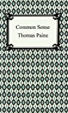 Common Sense [with Biographical Introduction]