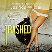 Trashed | Jasinda Wilder