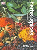 Herbs & Spices: The Cooks Reference