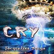 Cry   [Jacqueline Druga]