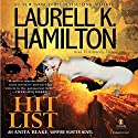 Hit List: Anita Blake, Vampire Hunter, Book 20 (       UNABRIDGED) by Laurell K. Hamilton Narrated by Kimberly Alexis