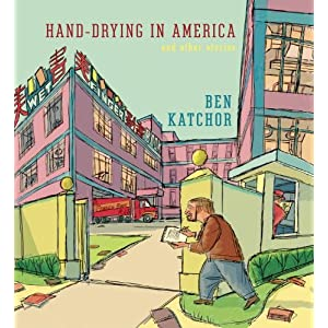 Hand-Drying in America: And Other Stories