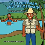 The Fisherman and the Mermaid | Chantal Marie Bokassa