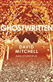 Ghostwritten (0340739754) by Mitchell, David