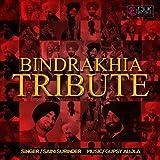 Bindrakhia Tribute