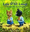 Lou P'tit Loup � l'�cole des louveteaux