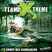 Sumpf des Schreckens (Team X-Treme 5) | Michael Peinkofer