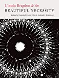 Claude Bragdon and the Beautiful Necessity