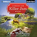 Killer Jam (       UNABRIDGED) by Karen MacInerney Narrated by Teri Clark Linden