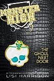 Monster High: The Ghoul Next Door (Playaway Young Adult)