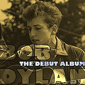 Bob Dylan (Original Debut Album)