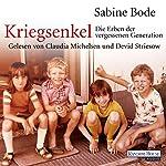 Kriegsenkel: Die Erben der vergessenen Generation | Sabine Bode
