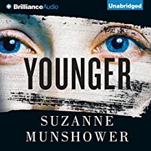 Younger (       UNABRIDGED) by Suzanne Munshower Narrated by Joyce Bean