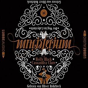 Der Weg ins Labyrinth (Magisterium 1) Hörbuch
