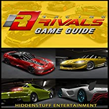 Racing Rivals Game Guide (       UNABRIDGED) by Hiddenstuff Entertainment Narrated by Alex Gilbert