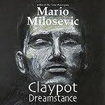 Claypot Dreamstance | Mario Milosevic