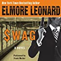 Swag (       UNABRIDGED) by Elmore Leonard Narrated by Frank Muller