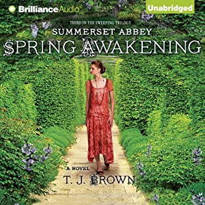 Spring Awakening: Summerset Abbey, Book 3 | [T.J. Brown]