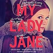 My Lady Jane   [Cynthia Hand, Brodi Ashton, Jodi Meadows]