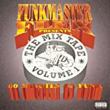 echange, troc Funkmaster Flex - Mix Tape 1