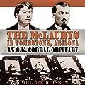 The McLaurys in Tombstone, Arizona: An O.K. Corral Obituary, A. C. Greene Series (Unabridged)