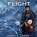 Flight: The Last Paladin Series (       UNABRIDGED) by Jason Cheek Narrated by Alexander Edward Trefethen