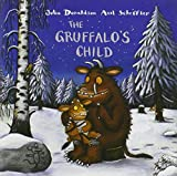 Julia Donaldson The Gruffalo's Child