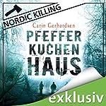 Pfefferkuchenhaus (Nordic Killing) | Carin Gerhardsen