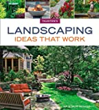 img - for Landscaping Ideas that Work (Taunton's Ideas That Work) book / textbook / text book