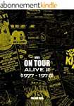 KISS on Tour: Alive II (1977-1978) (E...