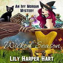 Wicked Season: An Ivy Morgan Mystery, Book 7   Livre audio Auteur(s) : Lily Harper Hart Narrateur(s) : Angel Clark