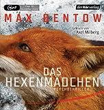 Bentow, Max: Das Hexenm�dchen